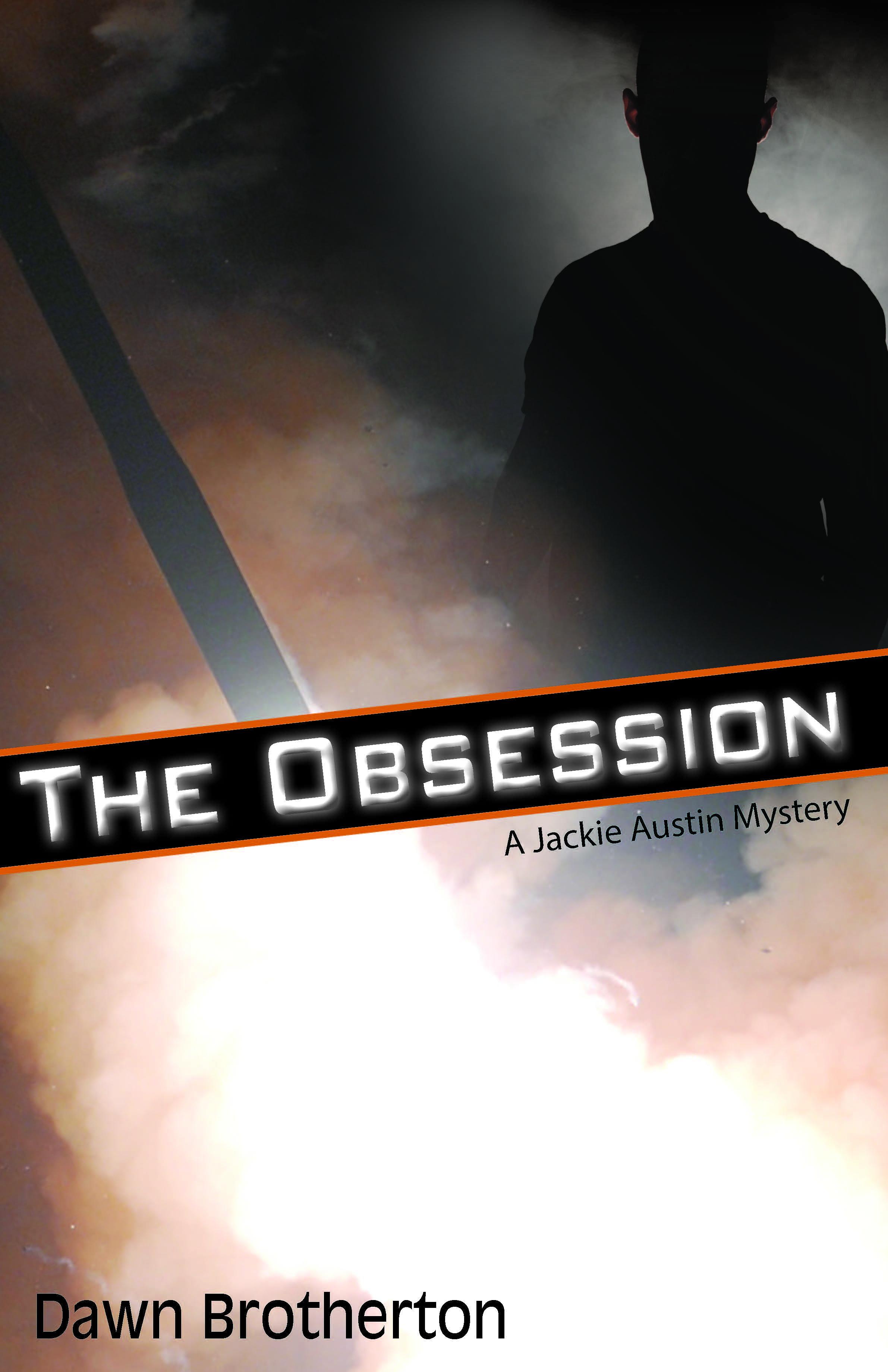 obsession, Brotherton, austin, mystery, stalker, murder, military, missile