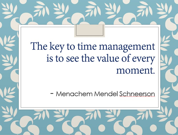Schneerson. Kruse, Brotherton, time management, management, book, blog, family, value, moment, outsource